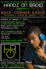 BACK CORNER RADIO [EPISODE #01] #ThrowBackThursday [MARCH 1. 2012]