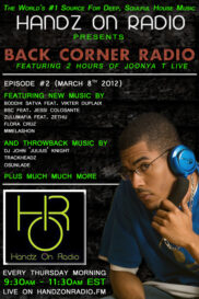 BACK CORNER RADIO [EPISODE #02] #ThrowBackThursday [MARCH 8. 2012]