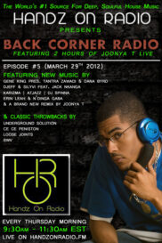 BACK CORNER RADIO [EPISODE #05] #ThrowBackThursday [MARCH 29. 2012]