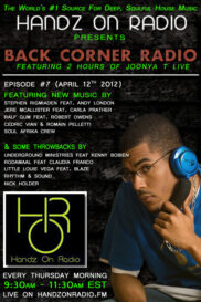 BACK CORNER RADIO [EPISODE #07] #ThrowBackThursday [APRIL 12. 2012]