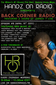 BACK CORNER RADIO [EPISODE #08] #ThrowBackThursday [APRIL 19. 2012]