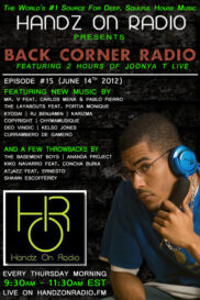 BACK CORNER RADIO [EPISODE #15] #ThrowBackThursday [JUNE 14. 2012]
