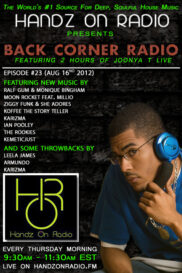 BACK CORNER RADIO [EPISODE #23] #ThrowBackThursday [AUG 16. 2012]