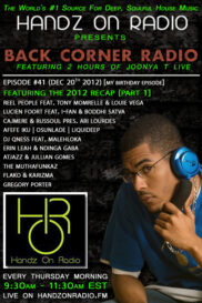 BACK CORNER RADIO [EPISODE #41]  DEC 20. 2012 [MY BDAY EPISODE] (2012 RECAP PART 1)