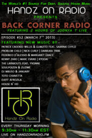 BACK CORNER RADIO [EPISODE #52] MARCH 7. 2013 (1YR ANNIVERSARY)