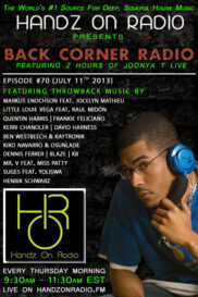 BACK CORNER RADIO [EPISODE #70] #ThrowBackThursday [JULY 11. 2013]