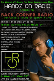 BACK CORNER RADIO [EPISODE #100] #ThrowBackThursday [FEB 6. 2014]