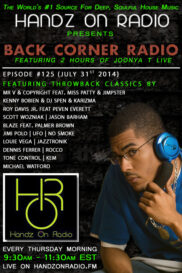 BACK CORNER RADIO [EPISODE #125] #ThrowBackThursday [JULY 31. 2014]