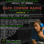 BACK CORNER RADIO [EPISODE #169] w/KARIZMA [JUNE 4. 2015]