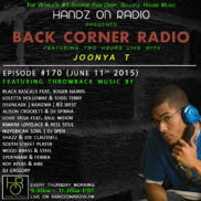 BACK CORNER RADIO [EPISODE #170] #ThrowBackThursday [JUNE 11. 2015]