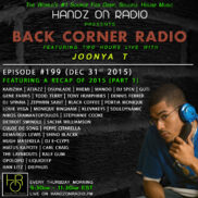 BACK CORNER RADIO [EPISODE #199] DEC 31. 2015 (2015 RECAP PART 1)