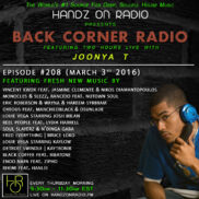BACK CORNER RADIO [EPISODE #208] MARCH 3. 2016 (4YR ANNIVERSARY)