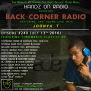 BACK CORNER RADIO [EPISODE #240] #ThrowBackThursday [OCT 13. 2016]