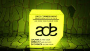 BACK CORNER RADIO [EPISODE #241] #ADE2016 (Feat. @HanLitzGroup & @Shimza_dj) [OCT 20. 2016]
