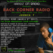 BACK CORNER RADIO [EPISODE #260] MARCH 2. 2017 (5YR ANNIVERSARY)