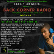 BACK CORNER RADIO [EPISODE #277] JUNE 29. 2017