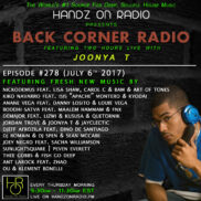 BACK CORNER RADIO [EPISODE #278] JULY 6. 2017