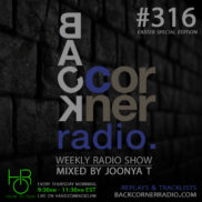 BACK CORNER RADIO [EPISODE #316] (EASTER SPECIAL EDITION) MAR 29. 2018