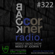 BACK CORNER RADIO [EPISODE #322] MAY 10. 2018