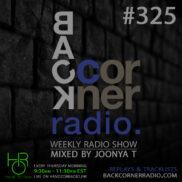 BACK CORNER RADIO [EPISODE #325] MAY 31. 2018