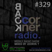 BACK CORNER RADIO [EPISODE #329] JUNE 28. 2018