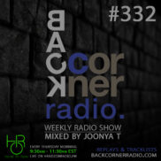 BACK CORNER RADIO [EPISODE #332] JULY 19. 2018