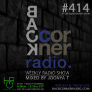 BACK CORNER RADIO [EPISODE #414] MARCH 5. 2020 (8YR ANNIVERSARY)